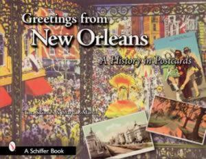 Postcard Greetings from New Orleans by: Mary Martin, Tina Skinner