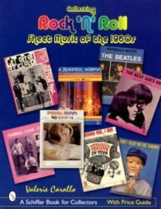 1960s Rock n Roll Sheet Music Price Guide by: Valerie Carallo