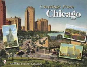 Postcard Greetings From Chicago, IL. by: Mary Martin, et al