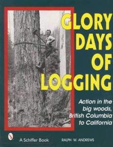 Glory Days of Logging