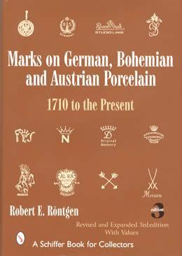 Marks on German, Bohemian, and Austrian Porcelain by: Robert Rontgen