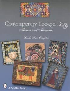 Contemporary Hooked Rugs by: Linda Rae Coughlin