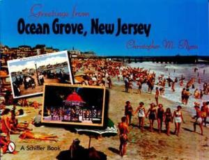 Postcard Greetings From Ocean Grove, New Jersey by: Christopher M. Flynn