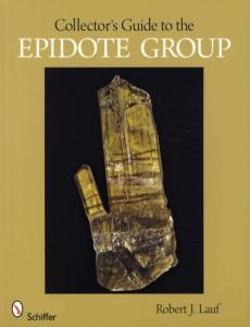 Collectors Guide to Epidote Group