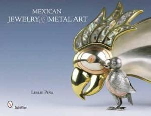 Mexican Jewelry & Metal Art by: Leslie Pina