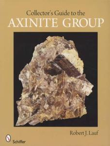 Collector's Guide to the Axinite Group