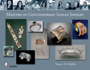 Masters of Contemporary Indian Jewelry by: Nancy Schiffer