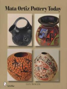 Mata Ortiz Pottery Today by: Guy Berger