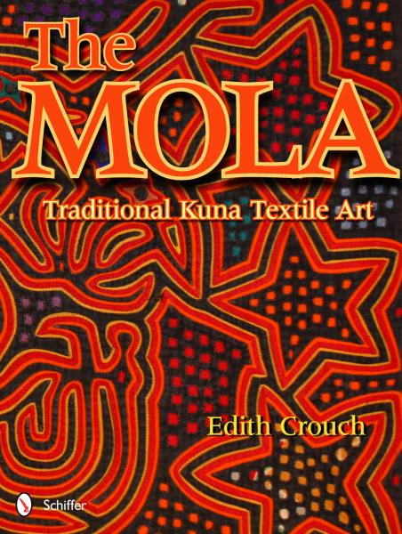 The Mola Traditional Panama Kuna Textile Art By Edith