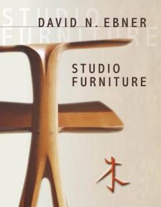 David N. Ebner: Studio Furniture by: Nancy N. Schiffer