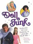 Doll Junk Collectible & Crazy Fashions 70s, 80s