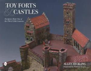 Toy Forts & Castles: European-Made Toys