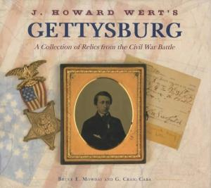 Gettysburg: A Collection of Relics from the Civil War Battle