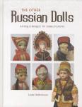 The Other Russian Dolls: Antique Bisque to 1980s Plastic by: Linda Holderbaum