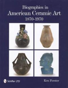 American Ceramic Art Biographies 1870-1970