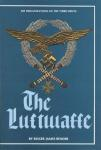 Air Organizations of the Third Reich: The Luftwaffe by: Roger James Bender