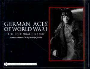 German Aces of WW1 by: Norman Franks