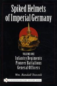 Spiked Helmets of Imperial Germany Vol 1