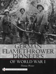 WW1 German Flamethrower Pioneers