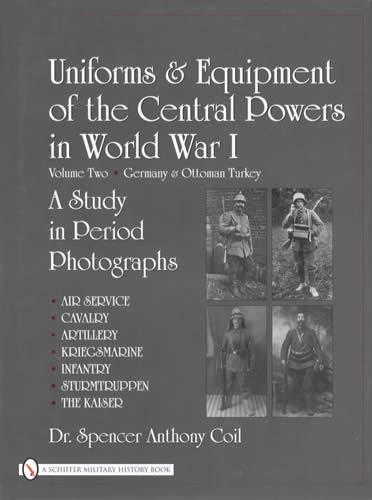 Ww1 Uniforms Amp Equipment Of The Central Powers Vol 2