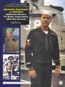 Navy Uniforms WWII Vol 6: Weapons, Equipment, Insignia by: Jeff Warner