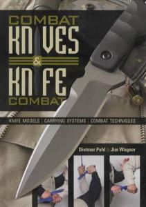 Combat Knives & Knife Combat Models, Systems, Techniques