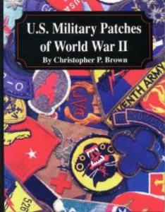 US Military Patches of WWII by: Christopher Brown
