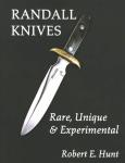 Randall Knives: Rare, Unique & Experimental
