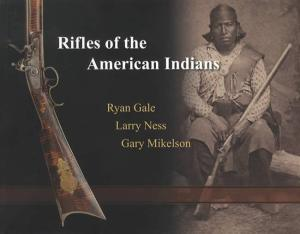 Rifles of the American Indians