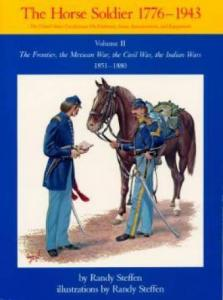 The Horse Soldier 1776-1943, Vol 2 by: Randy Steffen