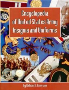 Encyclopedia of US Army Insignia & Uniforms by: William Emerson