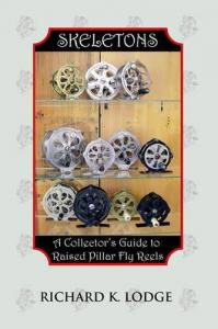 Collectors Guide to Raised Pillar Fly Reels