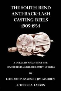 South Bend Anti-Back-Last Casting Reels 1905-1934