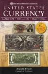 United States Currency: Large Size, Small Size, Fractional, 8th Ed