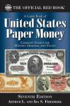 Red Book of United States Paper Money, 7th Ed