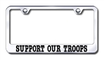 SUPPORT OUR TROOPS Chrome License Plate Frame