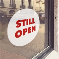 WHITE 'Still Open' Window Cling