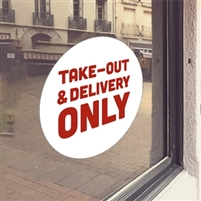 WHITE 'Take-Out & Delivery ONLY ' Window Cling