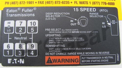 15 Speed Overdrive Shift Pattern Diagram  Eaton Fuller Transmission P/N:  20467
