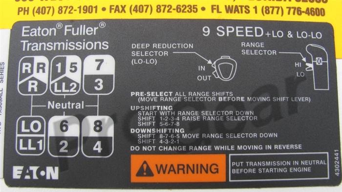 9 Speed LL Overdrive Shift Pattern Diagram  Eaton Fuller Transmission P/N:  4302441