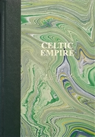 Celtic Empire by Clive Cussler & Dirk Cussler | Signed & Numbered Limited Edition Book