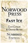 Cussler, Clive & Brown, Graham | Fast Ice | Signed Numbered Ltd Edition