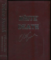 Cussler, Clive & Kemprecos, Paul - White Death (Limited, Lettered)