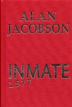 Inmate 1577 by Alan Jacobson | Signed & Numbered Limited Edition UK Book