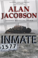 Inmate 1577 by Alan Jacobson | Signed First Edition Book