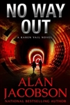 No Way Out by Alan Jacobson | Signed & Numbered Limited Edition UK Book