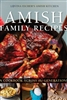 Amish Family Recipes : A Cookbook Across the Generations