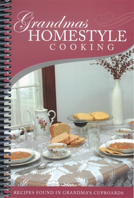 Grandma's Homestyle Cooking Cookbook by Rachel Yoder