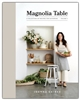 Magnolia Table, Volume 2: A Collection of Recipes for Gathering
