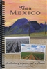 This is Mexico Cookbook Compiled by Joanna Bontrager